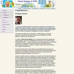 Web 3.0, web sémantique, Internet des objets : Philippe Gautier