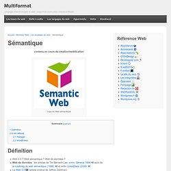 Sémantique + Multiformat