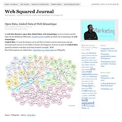 Open Data, Linked Data et Web Sémantique — Web² Web Squared Journal