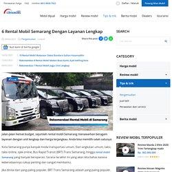 6 Rental Mobil Semarang Dengan Layanan Lengkap