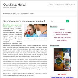 Sembuhkan asma pada anak secara alami