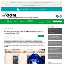 Semences et OGM : des études pour changer la législation de l'UE ?