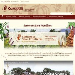 Semences Sans Frontières - Le blog de Kokopelli