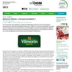 Semences Vilmorin : c'est quoi le problème ?