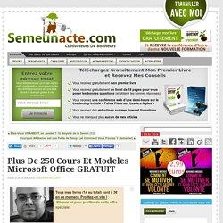 Plus De 250 Cours et Modeles Microsoft Office GRATUIT