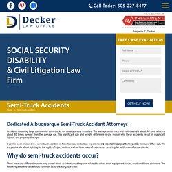 Dedicated Albuquerque Semi-Truck Accident Attorneys