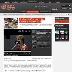 INRA 09/01/14 Séminaire systèmes alimentaires durables 18 décembre 2013 (video)