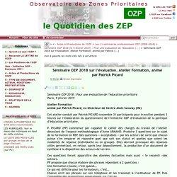 Séminaire OZP 2018 sur l'évaluation. Atelier Formation, animé par Patrick(...)