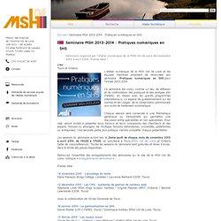 Séminaire MSH 2013-2014 : Pratiques numériques en SHS | MSH Val de Loire