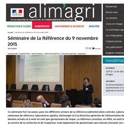 MAAF 20/11/15 Présentations lors du séminaire de la Référence du 9 novembre 2015