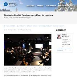 Séminaire Qualité Tourisme des offices du tourisme - Auvergne-Rhône-Alpes Tourisme - Site pro