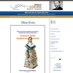 Séminaires de Lecture Rapide - Daniel Gagnon