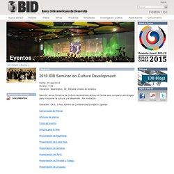 2010 IDB Seminar on Culture Development - BID