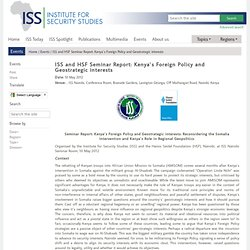 ISS - Events - ISS and HSF Seminar Report: Kenya`s Foreign Policy and Geostrategic interests