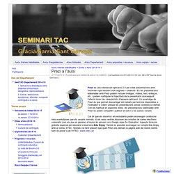 Prezi a l'aula - Seminari TAC Gràcia / Sarrià-Sant Gervasi