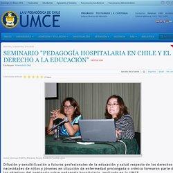 """Seminario """"Pedagogía Hospitalaria en Chile y el Derecho a la Educación"""""""