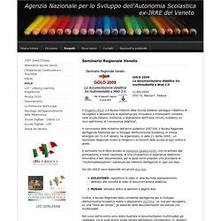 Seminario Regionale 2009 - Agenzia Nazionale per lo Sviluppo dell'Autonomia Scolastica, ex IRRE Veneto
