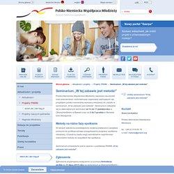 """Seminarium """"W tej zabawie jest metoda!""""- Polsko-Niemiecka Współpraca Młodzieży - pnwm.org"""