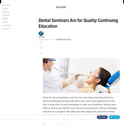 Dental Seminars Are for Quality Continuing Education