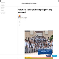 What are seminars during engineering courses?