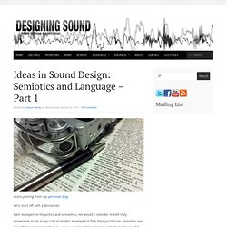 Ideas in Sound Design: Semiotics and Language – Part 1