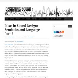 Ideas in Sound Design: Semiotics and Language – Part 2