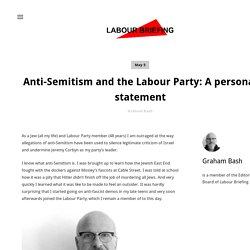 Anti-Semitism and the Labour Party: A personal statement — Labour Briefing