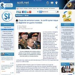 Coups de semonce russes: le conflit syrien risque de dégénérer en guerre mondiale