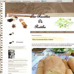 Pain à la semoule facile a réaliser - Le blog de recette de ratiba,Gateaux algerienx, cuisine facile , gateau facile
