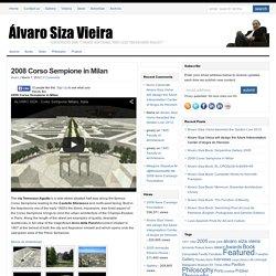 Álvaro Siza Vieira Corso Sempione in Milan