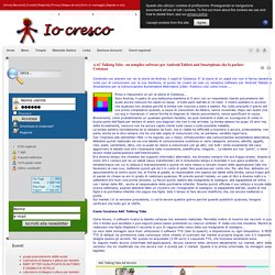 Io cresco - AAC Talking Tabs - un semplice software per Android Tablets and Smartphone che fa parlare Costanza