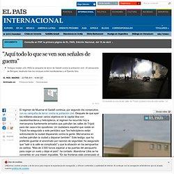 """""""Helicópteros y mercenarios disparan contra la gente"""" · ELPAÍS.com"""