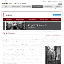 Senate of Canada - Fact Sheet - The Red Chamber