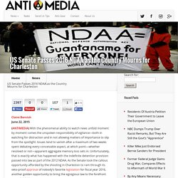 US Senate Passes 2016 NDAA as the Country Mourns for Charleston