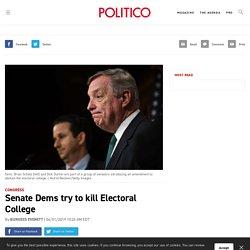 Senate Dems try to kill Electoral College