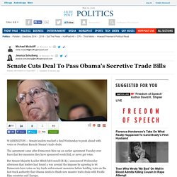 Senate Cuts Deal To Pass Obama's Secretive Trade Bills