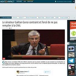 Le sénateur Gaëtan Gorce contraint et forcé de ne pas rempiler à la CNIL