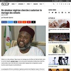 Un sénateur nigérian cherche à autoriser le mariage des enfants
