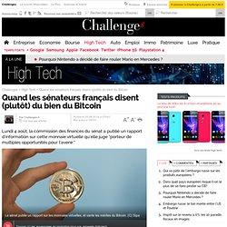 Quand les sénateurs français disent (plutôt) du bien du Bitcoin