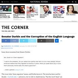 Senator Durbin and the Corruption of the English Language