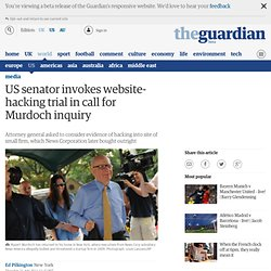 US senator invokes website-hacking trial in call for Murdoch inquiry