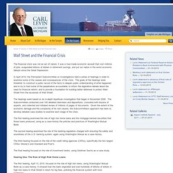 Carl Levin - United States Senator for Michigan: Issues - Wall Street and the Financial Crisis