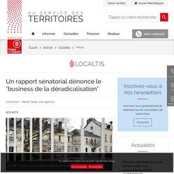 """Un rapport sénatorial dénonce le """"business de la déradicalisation"""""""