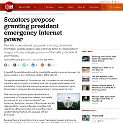 Senators propose granting president emergency Internet power