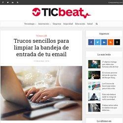 7 trucos sencillos oara limpiar la bandeja de entrada de tu email