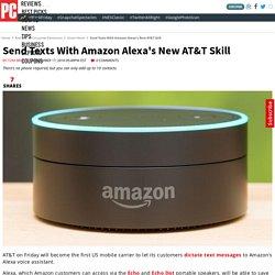 Send Texts With Amazon Alexa's New AT&T Skill