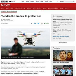 'Send in the drones' to protect soil