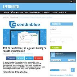Test de SendinBlue, un logiciel Emailing de qualité et abordable !