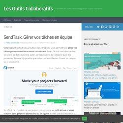 SendTask. Gérer vos tâches en équipe – Les Outils Collaboratifs