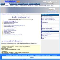 SendTo : menu Envoyer vers - Windows XP, Vista, 7